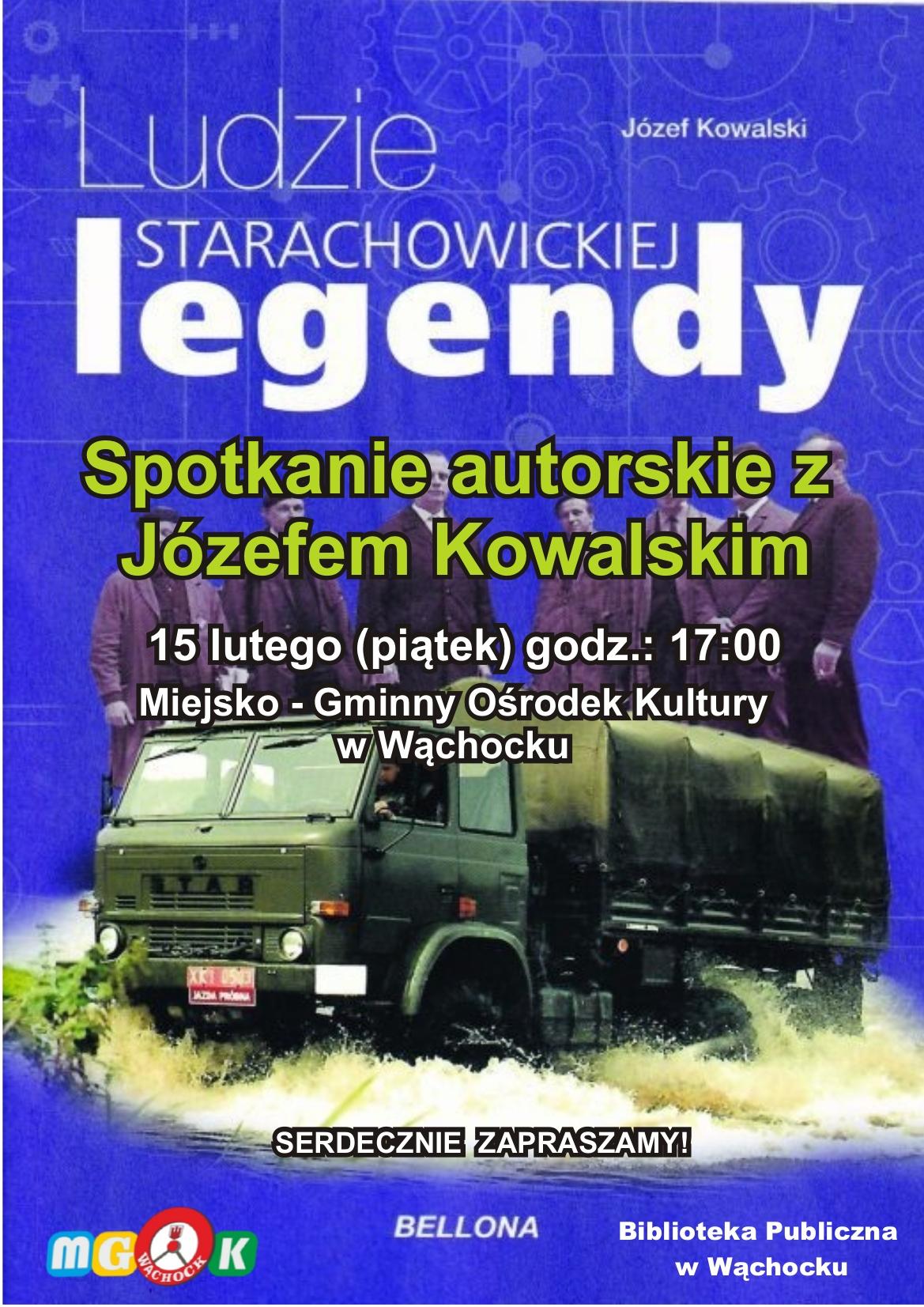 Spotkanie autorskie - Józef Kowalski - Ludzie starachowickiej legendy